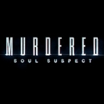 New Murdered: Soul Suspect Trailer Released