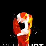 Freebie Feelers... SUPERHOT