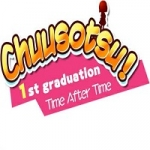 Chuusotsu! 1st Graduation: Time After Time Review
