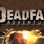 Deadfall Adventures Preview