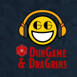 DunGame & DraGrins Episode 1: A Dwarf and His Carer