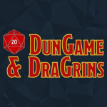 DunGame & DraGrins Episode 20: Doing Up His Dressing Gown