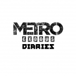 Metro Exodus Diaries Part One