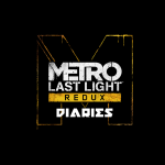 Metro: Last Light Diaries Part One