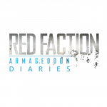 Red Faction Armageddon Diaries Part One