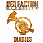 Red Faction Guerrilla Diaries Part One