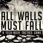 All Walls Must Fall Review
