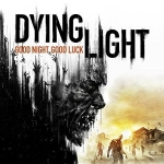 "Remembering Dying Light (And Its Hilarious ""#DrinkForDLC"" Campaign)"