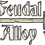 Feudal Alloy Preview