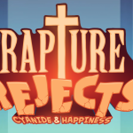 Rapture Rejects Preview