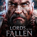 Lords of the Fallen Complete Edition Now Available