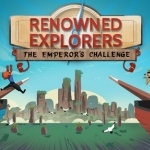 Renowned Explorers: The Emperors Challenge out Now