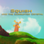 Squish and the Corrupted Crystal Review