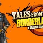 Tales from the Borderlands Confirmed for Switch