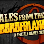 Tales from the Borderlands First Info