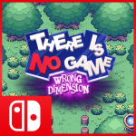 Nintendo Indie World April 2021 - There Is No Game: Wrong Dimension Switch Announcement