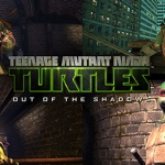 Teenage Mutant Ninja Turtles: Out of the Shadows Preview