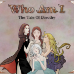 Who Am I: The Tale Of Dorothy Review