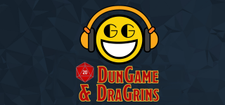 DunGame & DraGrins Episode 4: I Don't Think That Word Means What You Think It Does