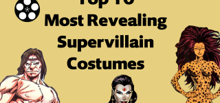 Top 10 Most Revealing Supervillain Costumes in Comics - Moving Pictures