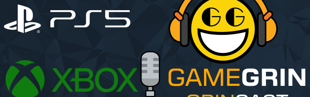 The GrinCast Episode 269 - Xbox And PlayStation Fight