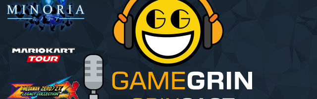 The GameGrin GrinCast Episode 214 - Minoria