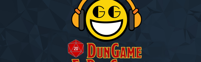 DunGame & DraGrin Episode 8: Modron In A Skirt