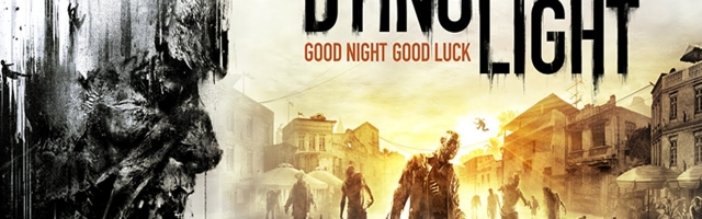 Dying Light Cancelled on PS3 and Xbox 360 | GameGrin