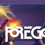 Foregone Preview