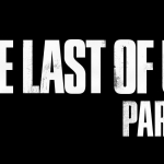 Sony Spoil us with Lots of Last of Us 2 Love