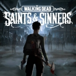 The Walking Dead: Saints & Sinners - Showcasing Virtual Reality's Improvement as a Gaming Platform